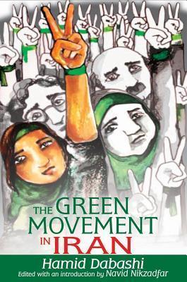 Green Movement in Iran Hamid Dabashi