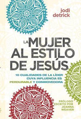 La Mujer Al Estilo de Jesus, La Jodi Detrick