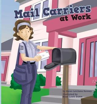 Mail Carriers at Work  by  Karen Latchana Kenney