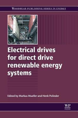 Electrical Drives for Direct Drive Renewable Energy Systems M. Mueller