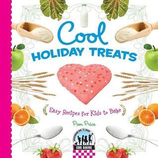 Cool Holiday Treats  by  Pamela S. Price