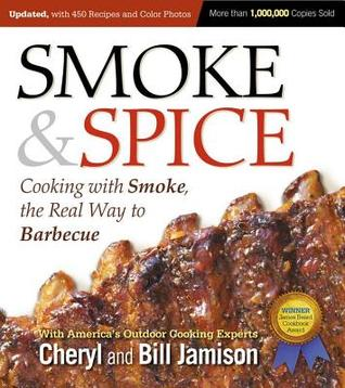 Smoke & Spice, Revised Edition Cheryl Alters Jamison