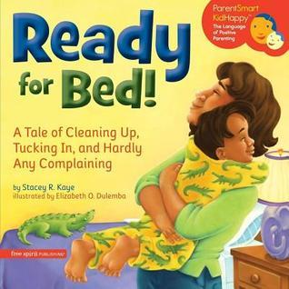 Ready for the Day: A Tale of Toys and Friends, and Barely Any Bickering  by  Stacey Kaye