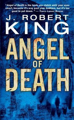 Angel of Death  by  J Robert King