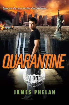 Quarantine  by  James  Phelan