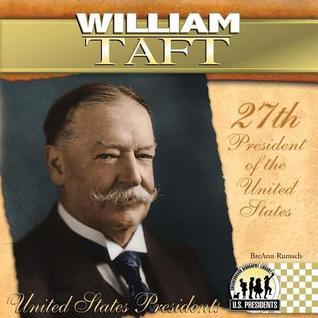 William Taft  by  BreAnn Rumsch