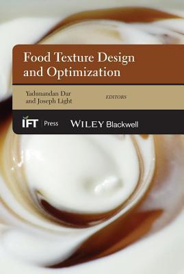 Food Texture Design and Optimization  by  Yadunandan Lal Dar
