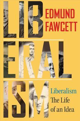Liberalism Edmund Fawcett