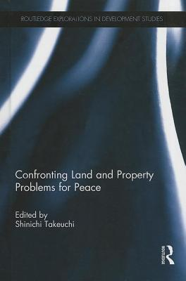 Confronting Land and Property Problems for Peace Shinichi Takeuchi