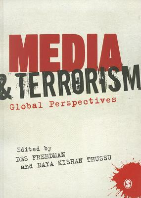 Media and Terrorism  by  Des Freedman
