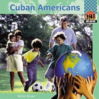 Cuban Americans eBook  by  Nichol Bryan