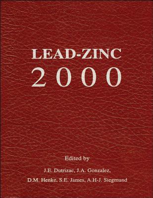 Lead-Zinc 2000  by  J.E. Dutrizac