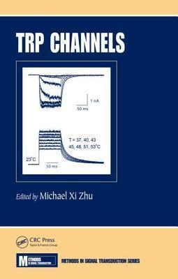 Trp Channels  by  Michael X Zhu