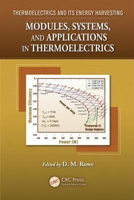 Modules, Systems, and Applications in Thermoelectrics David Michael Rowe