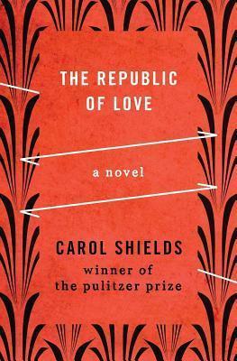 Republic of Love Carol Shields