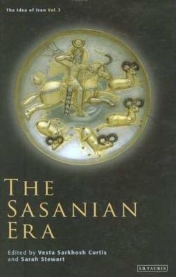The Sasanian Era  by  Vesta Sarkhosh Curtis