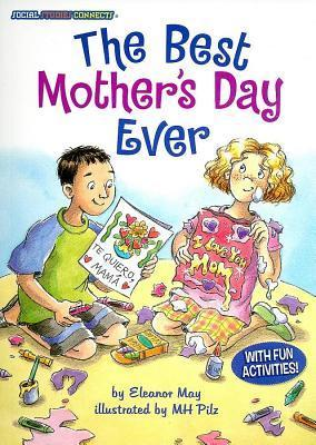 The Best Mothers Day Ever Eleanor May