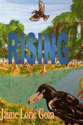 Rising: Book 2  by  Jaime Lorie Goza