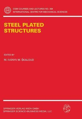 Steel Plated Structures  by  M. Skaloud