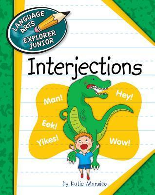 Interjections  by  Katie Marsico