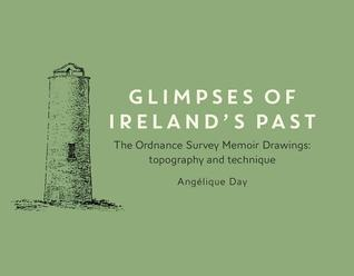 Ordnance Survey Memoirs Of Ireland  by  Angelique Day