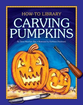 Carving Pumpkins  by  Dana Meachen Rau
