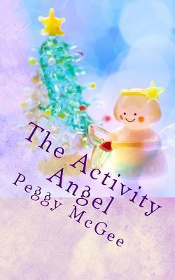 The Activity Angel Peggy McGee