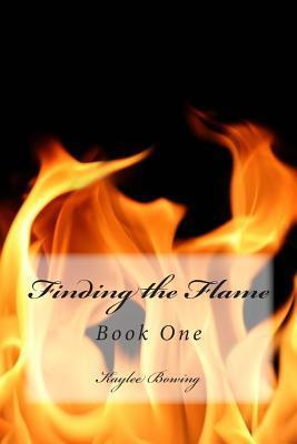 Finding the Flame: First Book in the Orders Trilogy Kaylee Bowing