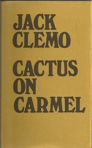 Cactus on Carmel Jack Clemo