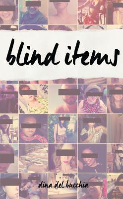Blind Items Dina Del Bucchia