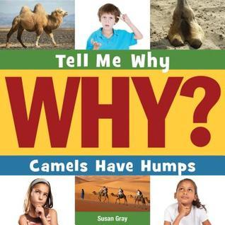 Camels Have Humps  by  Susan H. Gray