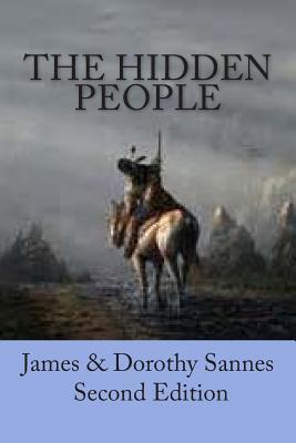 The Hidden People James Sannes