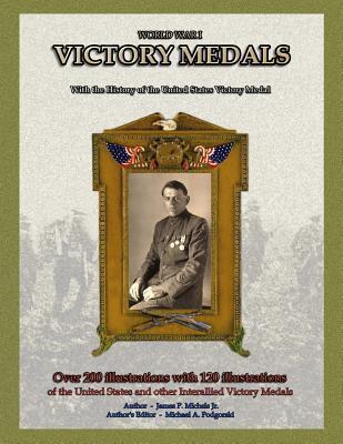 World War I - Victory Medals James P Michels Jr