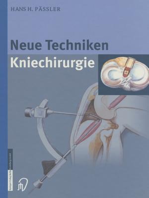 Neue Techniken Kniechirurgie H H Passler