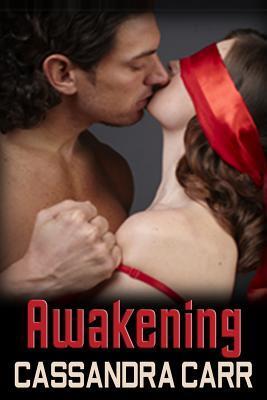 Awakening Cassandra Carr
