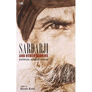 sardarji and other stories  by  Khwaja ahmed abbas by Khwaja Ahmed Abbas