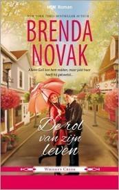 De rol van zijn leven (Whiskey Creek, #1) Brenda Novak