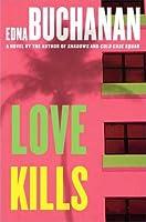 Love Kills: A Britt Montero Novel