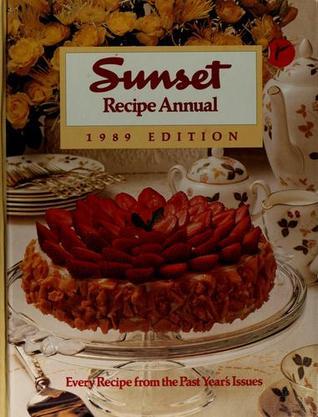 Sunset Recipe Annual 1989 Sunset Magazines & Books