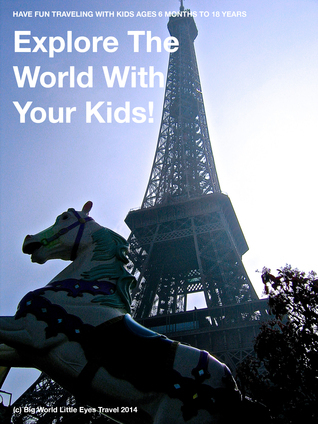 Explore The World With Your Kids!  by  B.W.L.E. Travel
