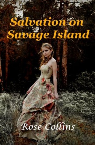 Salvation on Savage Island  by  Rose Collins
