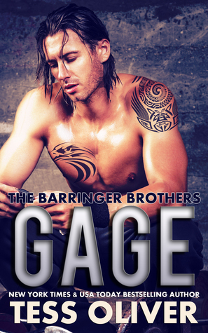 Gage (The Barringer Brothers #1)  by  Tess Oliver