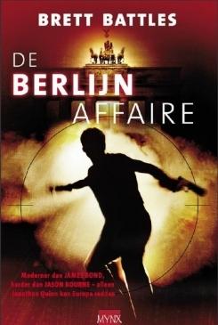 De Berlin Affaire (Jonathan Quinn, #1)  by  Brett Battles