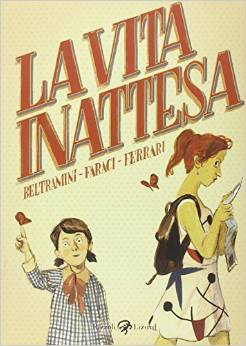 La vita inattesa  by  Micol Arianna Beltramini