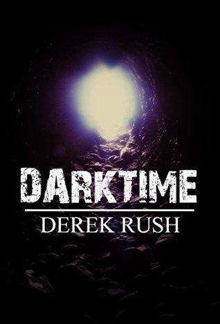 DARKTIME  by  Derek Rush