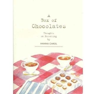 A Box Of Chocolates Hanna Carol