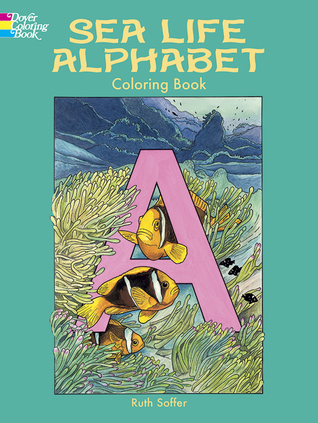 Sea Life Alphabet Coloring Book Ruth Soffer