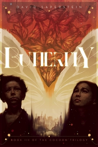 Butterfly: Book II: The Cocoon Story Continues  by  David Saperstein