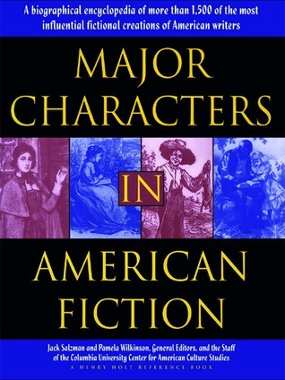 Major Characters In American Fiction  by  Jack Salzman