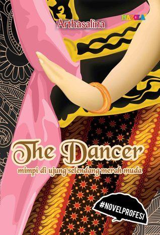 The Dancer: mimpi di ujung selendang merah muda Arthasalina